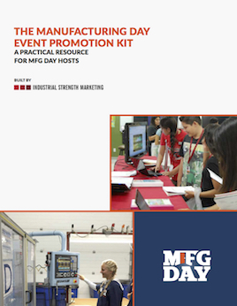 The Manufacturing Day Event Promotion Kit