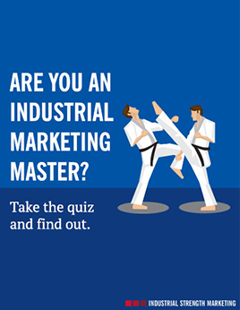 Are You an Industrial Marketing Master?